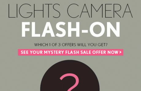 LOFT - MYSTERY flash sale! What will you SAVE? - Sale Email