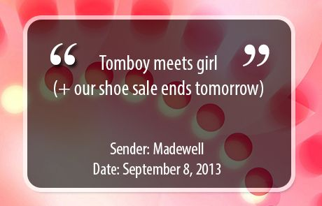 Madewell Standout Subject Line - Tomboy meets girl