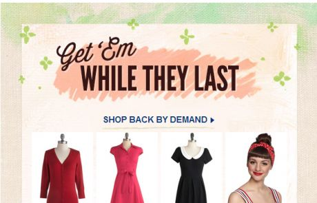 ModCloth: Get 'em while they last (Standout Sale Email)