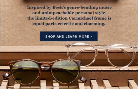"Warby Parker Standout Subject Line (""Limited-edition Beck frames"") - November 23, 2013"